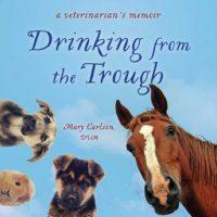 drinking-from-the-trough-a-veterinarians-memoir.jpg