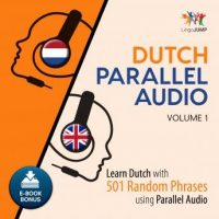 dutch-parallel-audio-learn-dutch-with-501-random-phrases-using-parallel-audio-volume-1.jpg