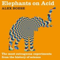 elephants-on-acid-the-most-outrageous-experiments-from-the-history-of-science.jpg