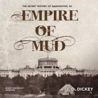 empire-of-mud-the-secret-history-of-washington-dc.jpg