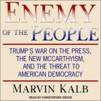 enemy-of-the-people-trumps-war-on-the-press-the-new-mccarthyism-and-the-threat-to-american-democracy.jpg