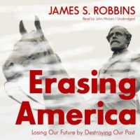 erasing-america-losing-our-future-by-destroying-our-past.jpg