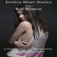 erotica-short-stories-for-bad-women-a-dominance-and-submission-romance-for-adults.jpg