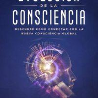 evolucion-de-la-consciencia-descubre-como-conectar-con-la-nueva-consciencia-global.jpg