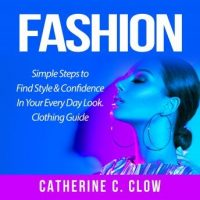 fashion-simple-steps-to-find-style-confidence-in-your-every-day-look-clothing-guide.jpg