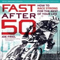 fast-after-50-how-to-race-strong-for-the-rest-of-your-life.jpg