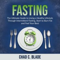 fasting-the-ultimate-guide-to-living-a-healthy-lifestyle-through-intermittent-fasting-start-to-burn-fat-and-feel-your-best.jpg