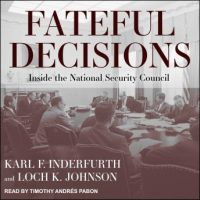 fateful-decisions-inside-the-national-security-council.jpg