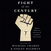 fight-of-the-century-writers-reflect-on-100-years-of-landmark-aclu-cases.jpg