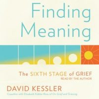 finding-meaning-the-sixth-stage-of-grief.jpg