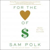 for-the-love-of-money-a-memoir.jpg