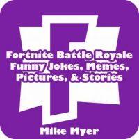 fortnite-battle-royale-funny-jokes-memes-pictures-stories.jpg