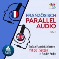 franzosisch-parallel-audio-einfach-franzosisch-lernen-mit-501-satzen-in-parallel-audio-teil-1.jpg