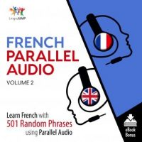 french-parallel-audio-learn-french-with-501-random-phrases-using-parallel-audio-volume-2.jpg