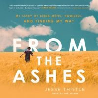 from-the-ashes-my-story-of-being-metis-homeless-and-finding-my-way.jpg