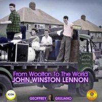 from-woolton-to-the-world-john-winston-lennon.jpg
