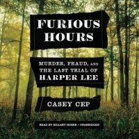 furious-hours-murder-fraud-and-the-last-trial-of-harper-lee.jpg