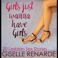 girls-just-wanna-have-girls-20-lesbian-sex-stories.jpg