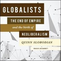 globalists-the-end-of-empire-and-the-birth-of-neoliberalism.jpg
