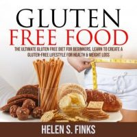 gluten-free-food-the-ultimate-gluten-free-diet-for-beginners-learn-to-create-a-gluten-free-lifestyle-for-health-weight-loss.jpg