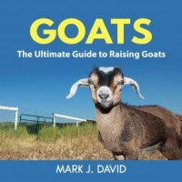 goats-the-ultimate-guide-to-raising-goats.jpg