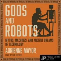 gods-and-robots-myths-machines-and-ancient-dreams-of-technology.jpg