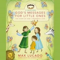gods-messages-for-little-ones-31-devotions-the-story-of-gods-enormous-love.jpg