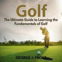golf-the-ultimate-guide-to-learning-the-fundamentals-of-golf.jpg