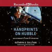 handprints-on-hubble-an-astronauts-story-of-invention.jpg