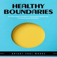 healthy-boundaries-an-affirmations-bundle-for-setting-boundaries-and-communicating-effectively.jpg