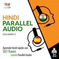 hindi-parallel-audio-aprende-hindi-rapido-con-501-frases-usando-parallel-audio-volumen-2.jpg