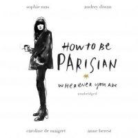 how-to-be-parisian-wherever-you-are.jpg