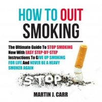 how-to-quit-smoking-the-ultimate-guide-to-stop-smoking-now-with-easy-step-by-step-instructions-to-give-up-smoking-for-life-and-never-be-a-heavy-smoker-again.jpg