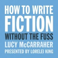 how-to-write-fiction-without-the-fuss-audio.jpg