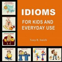 idioms-for-kids-and-everyday-use.jpg