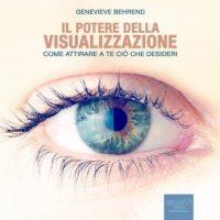 il-potere-della-visualizzazione-your-invisible-power-come-attirare-a-te-cio-che-desideri-how-to-attract-what-you-want.jpg
