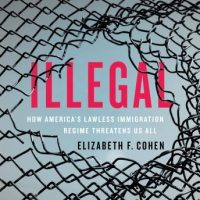 illegal-how-americas-lawless-immigration-regime-threatens-us-all.jpg