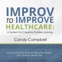 improv-to-improve-healthcare-a-system-for-creative-problem-solving.jpg