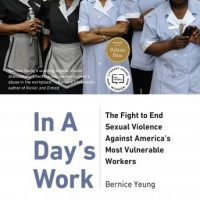 in-a-days-work-the-fight-to-end-sexual-violence-against-americas-most-vulnerable-workers.jpg