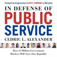 in-defense-of-public-service-how-22-million-government-workers-will-save-our-republic.jpg