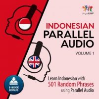 indonesian-parallel-audio-learn-indonesian-with-501-random-phrases-using-parallel-audio-volume-1.jpg