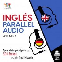 ingles-parallel-audio-aprende-ingles-rapido-con-501-frases-usando-parallel-audio-volumen-2.jpg
