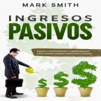 ingresos-pasivos-pasos-y-estrategias-comprobadas-para-ganar-dinero-mientras-duerme.jpg