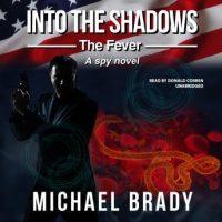 into-the-shadows-the-fever-a-spy-novel.jpg