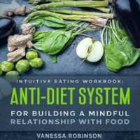 intuitive-eating-workbook-anti-diet-system-for-building-a-mindful-relationship-with-food.jpg