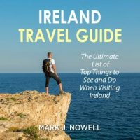ireland-travel-guide-the-ultimate-list-of-top-things-to-see-and-do-when-visiting-ireland.jpg