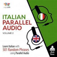 italian-parallel-audio-learn-italian-with-501-random-phrases-using-parallel-audio-volume-2.jpg