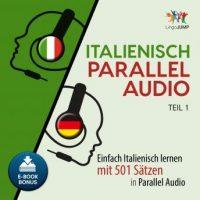 italienisch-parallel-audio-einfach-italienisch-lernen-mit-501-satzen-in-parallel-audio-teil-1.jpg