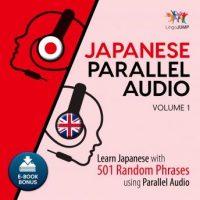japanese-parallel-audio-learn-japanese-with-501-random-phrases-using-parallel-audio-volume-1.jpg