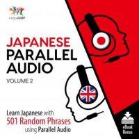japanese-parallel-audio-learn-japanese-with-501-random-phrases-using-parallel-audio-volume-2.jpg